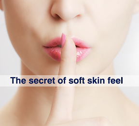 The secret of soft skin feel